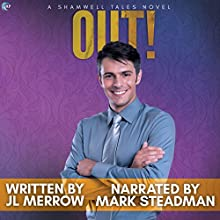 Out!: Shamwell Tales Audiobook by JL Merrow Narrated by Mark Steadman