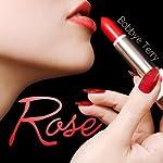 Rose: The Lipstick Girls | Bobbye Terry