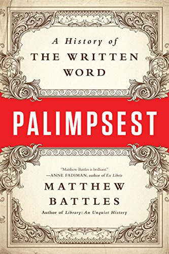 Download Palimpsest: A History of the Written Word Pdf