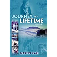 Journey of a Lifetime, Volume 1