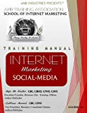 Training Manual  Internet Marketing Social Media (AMB Trainiing Consulting Associates, School of Internet Marketing Book 201)