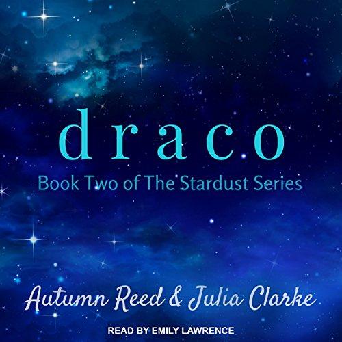 Draco: Stardust Series, Book 2