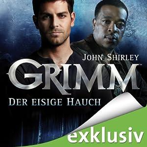 Der eisige Hauch (Grimm 1) Hörbuch