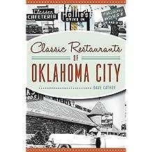 Classic Restaurants of Oklahoma City (American Palate)