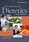img - for The Profession of Dietetics: A Team Approach book / textbook / text book