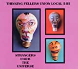 Strangers From The Universe by Thinking Fellers Union Local 282 (1994-08-30)