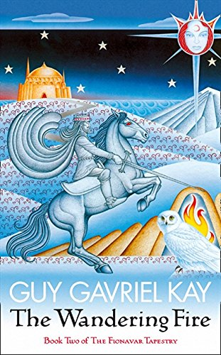 Download THE WANDERING FIRE: Book Two of the Fionavar Tapestry pdf