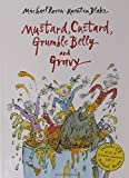 Mustard, Custard, Grumble Belly and Gravy (Bloomsbury Paperbacks)