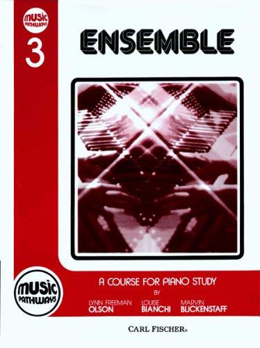 Olson Music Pathways - Music Pathways - Ensemble 3