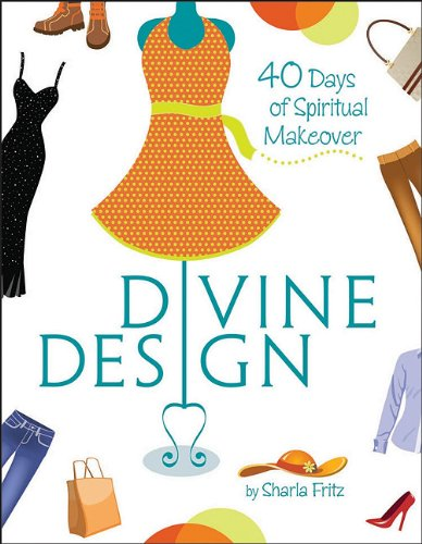 Read Online Divine Design: 40 Days of Spiritual Makeover ebook