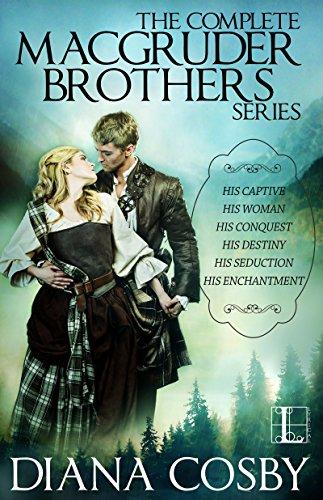 The MacGruder Brothers Boxed Set: His Destiny; His Captive; His Woman; His Conquest; His Seduction; His Enchantment