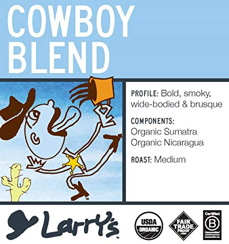 Larry's Coffee Organic Fair Trade Whole Bean, Cowboy Blend, 5-Pound - Cowboys Beverage