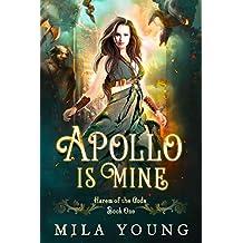 Apollo Is Mine (Harem of the Gods Book 1)