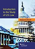 Introduction to the Study of U.S. Law (American Casebook Series)