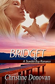 Bridget (A Standish Bay Romance Book 2) by [Donovan, Christine]