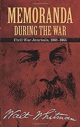 Memoranda During the War: Civil War Journals, 1863-1865 (Dover Books on Americana)