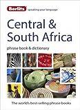 Berlitz: Central & South Africa Phrase Book & Dictionary: Portuguese, Tswana, Shona, Afrikaans, French & Swahili (Berlitz Phrasebooks)