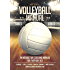 Volleyball Coaching Manual: An Interactive Coaching Manual for Everyday Use