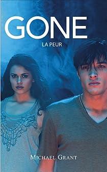 Gone, tome 5 : La peur par Grant