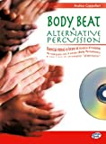 Body beat & alternative percussion. Con CD Audio: 1