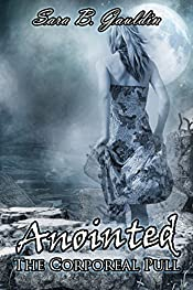 Anointed (The Corporeal Pull Book 3)