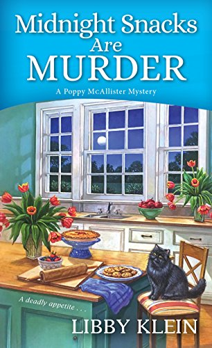 Midnight Snacks are Murder (A Poppy McAllister Mystery Book 2) -