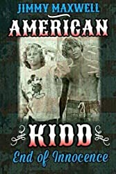 American Kidd: End of Innocence (American Outlaw) (Volume 2)