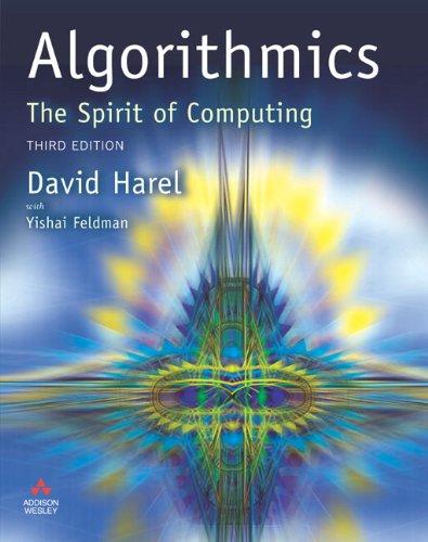 Algorithmics: The Spirit of Computing (3rd Edition)