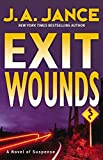 Exit Wounds by J. A. Jance front cover