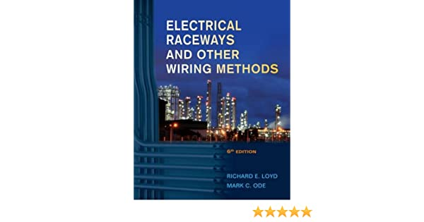Brilliant Electrical Raceways Other Wiring Methods Richard E Loyd Mark C Wiring Digital Resources Remcakbiperorg
