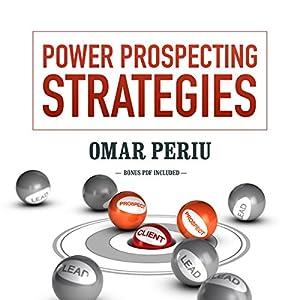 Power Prospecting Strategies Audiobook