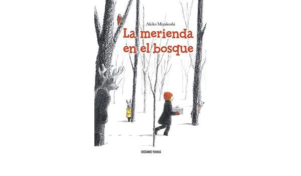 Amazon.com: La merienda en el bosque (Álbumes) (Spanish Edition) eBook: Akiko Miyakoshi, Océano: Kindle Store