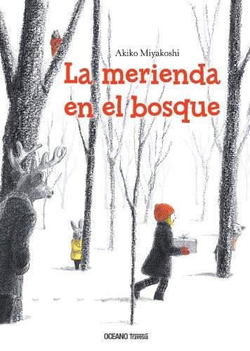 La merienda en el bosque (Álbumes) (Spanish Edition) by [Miyakoshi,