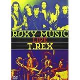 ROXY MUSIC/T. REX ENCORE COLLECTION: LIV