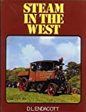 Steam in the West of England, D. L. Endacott, 071536605X