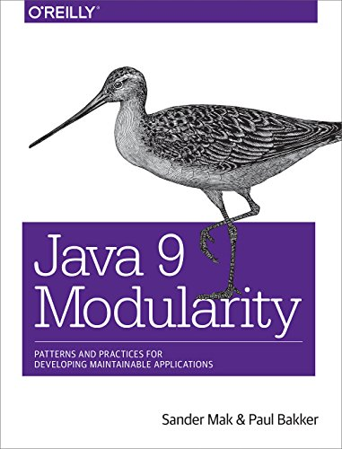 Java 9 Modularity: Patterns and Practices for Developing Maintainable - Jigsaw Pattern