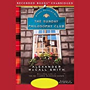 The Sunday Philosophy Club: An Isabel Dalhousie Mystery   Alexander McCall Smith