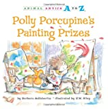 Polly Porcupine's Painting Prize, Barbara deRubertis, 1575653281