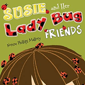 Susie and Her Lady Bug Friends Audiobook