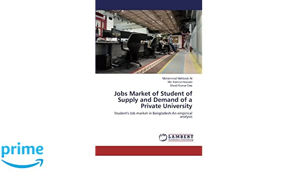 Jobs Market of Student of Supply and Demand of a Private