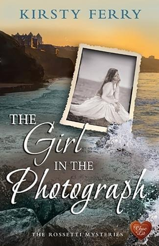 The Girl in the Photograph (Rossetti Mysteries)