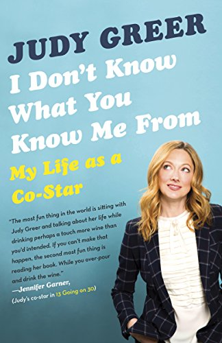 I Don't Know What You Know Me From: My Life as a Co-Star (Today As For Me And My House)