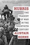 Book cover for Hubris: The Tragedy of War in the Twentieth Century