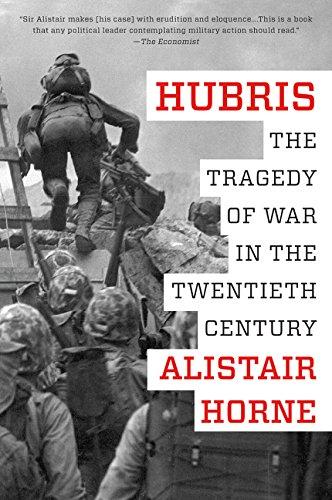 Hubris  The Tragedy Of War In The Twentieth Century