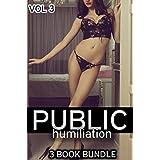 MENAGE - Public Humiliation ( MFM, MFMM, MFMMM , DP, TP, White Female Shared Hard and Fast) - Volume 3 - 3 Short Stories Book Boxed Set Anthology + BONUS STORY