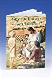 Favorite Prayers for Children, , 0882715437
