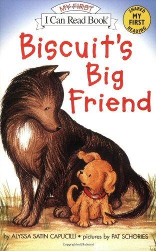 By Alyssa Satin Capucilli Biscuit's Big Friend (My First I Can Read) (Reprint) ebook