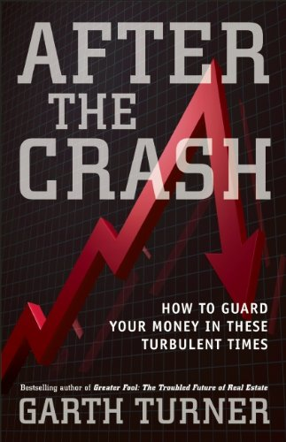 After the Crash: How to Guard Your Money in These Turbulent Times