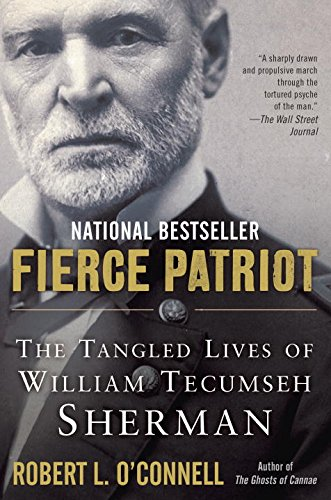 Severe Patriot: The Tangled Lives of William Tecumseh Sherman