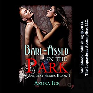 Bare-Assed in the Park Audiobook